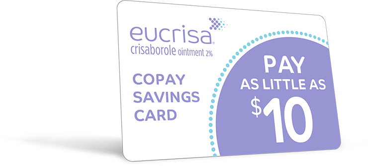 EUCRISA® (crisaborole) Copay Savings Card For Eligible Patients 1
